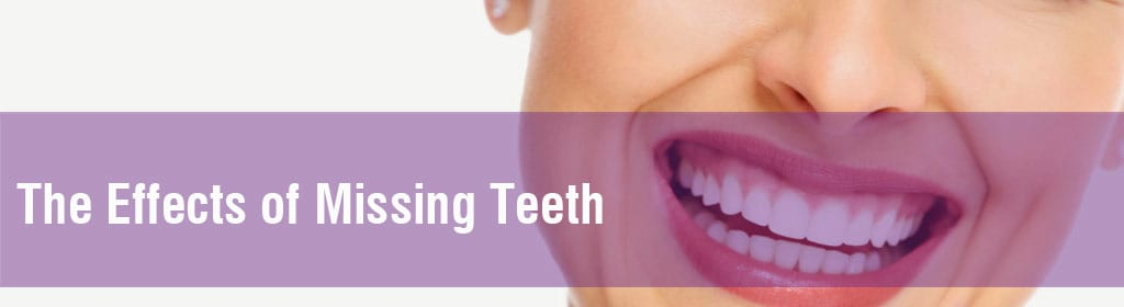The effects of missing teeth and how to prevent them